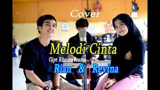 MELODI CINTA (Rhoma Irama) - Revina & Rian # Dangdut Cover