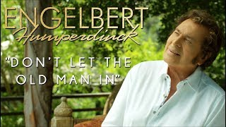 Engelbert Humperdinck - Don't Let the Old Man In (Official Audio) Toby Keith Cover