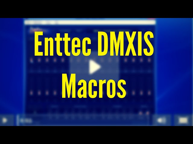 ENTTEC DMXIS Training : Macros (Video 5)