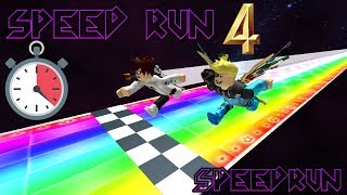 SPEED RUN SPEEDRUN...! | Roblox Speed Run 4