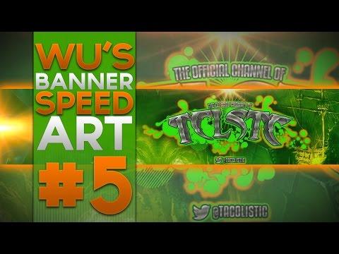 Wu's Banner Speedart #4 | TCLSTC