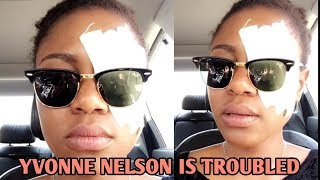 This Is What Has Happened To YVONNE NELSON