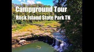 Campground Tour-Rock Island State Park TN