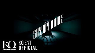 ATEEZ(에이티즈) - 'Say My Name' Official MV
