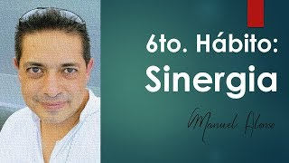 6to  Habito Sinergia -  Manuel Alonso