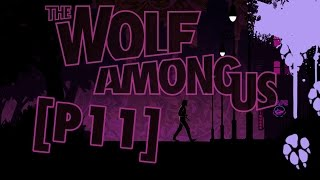 The Wolf Among Us [P11] | ДЬЯВОЛ ИЗ ДЖЕРСИ! D: