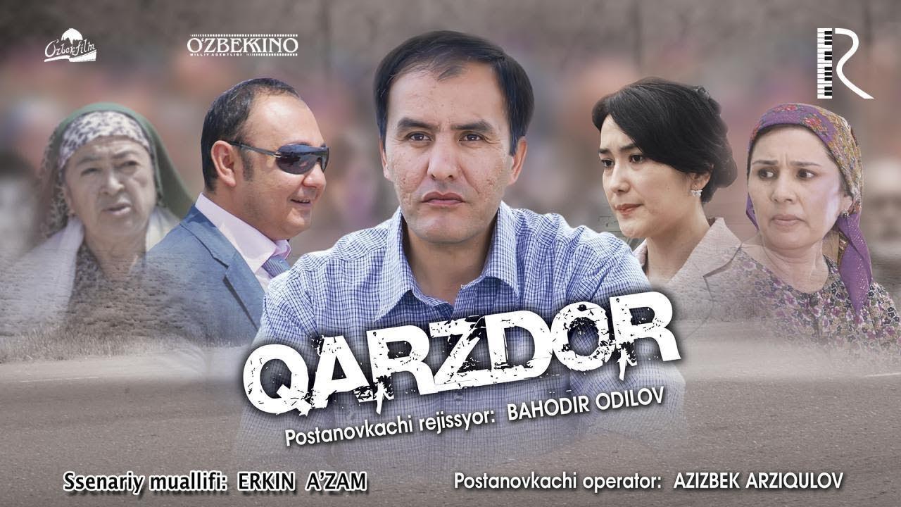 Qarzdor (o'zbek film)   Карздор (узбекфильм) 2010