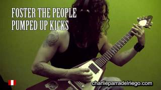 Foster the People - Pumped up kicks goes Heavy Metal!!!