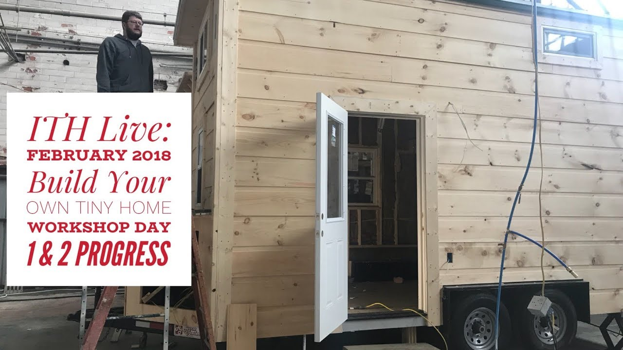 Incredible Tiny Homes February 2018 Build Your Own Tiny