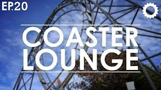 Coaster Lounge:  Episode 20 thumbnail