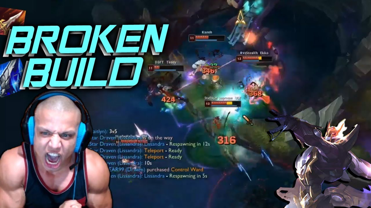 Tyler1 Tries New Chinese Draven Build Draven Top Best Moments Tyler S Draven Youtube