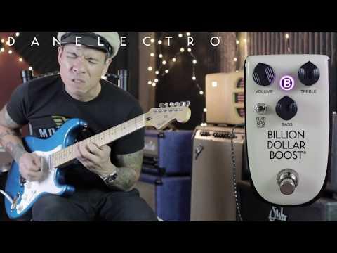Billionaire by Danelectro -  BILLION DOLLAR Boost pedal demo
