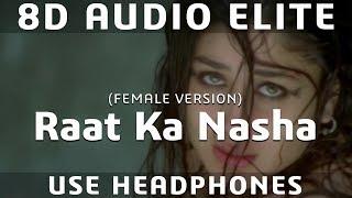8D AUDIO   Raat Ka Nasha - Ashoka   Chithra   Shah Rukh Khan, Kareena Kapoor  