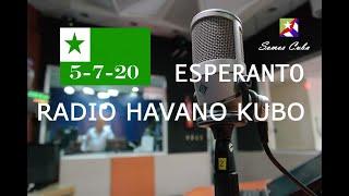 RADIO HABANA CUBA EN ESPERANTO 05-JULIO-2020 / RADIO HAVANO KUBO-ESPERANTO 05-07-2020
