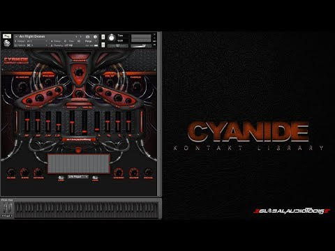 Global Audio Tools-Cyanide Kontakt Library Sound Demonstration