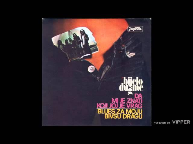 bijelo-dugme-blues-za-moju-bivsu-dragu-audio-1975-jugoton-bijelo-dugme