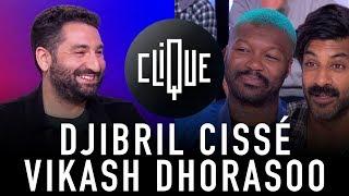 Clique x Djibril Cissé & Vikash Dhorasoo - CANAL+