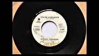 You're a Believer , Stoney Edwards , 1973