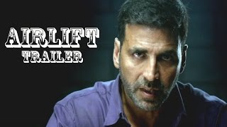 Airlift Movie Trailer 2015 Out Now | Akshay Kumar | Nimrat Kaur
