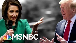 donald-trump-pelosi-attacks-hear-11th-hour-msnbc