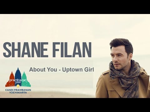 About You and Uptown Girl - Shane Filan part.1