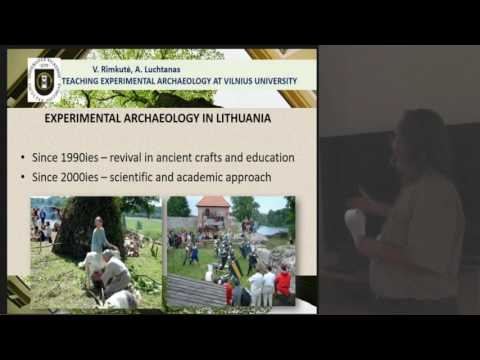 Teaching Experimental Archaeology at Vilnius University