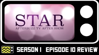 Star Season 1 Episode 10 Review & After Show | AfterBuzz TV