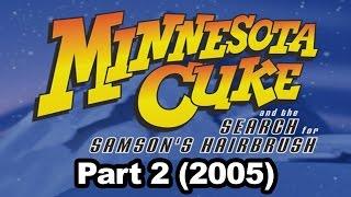 Minnesota Cuke and the Search for Samson