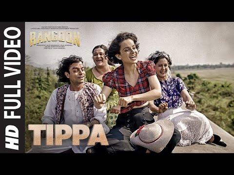 Tippa Full Video Song   Rangoon   Saif Ali Khan, Kangana Ranaut, Shahid Kapoor   T-Series