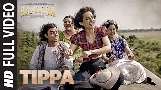 Tippa Full Video Song | Rangoon | Saif Ali Khan, Kangana Ranaut, Shahid Kapoor | T-Series