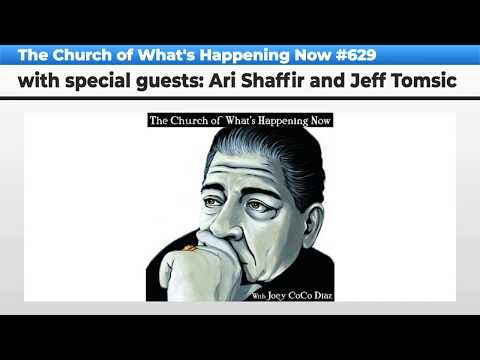 The Church Of What's Happening Now: #629 - Ari Shaffir and Jeff Tomsic Mp3
