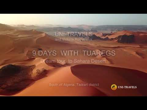 Tour to Algeria - in the sands of the Sahara desert ( Touristic places in ALGERIA)