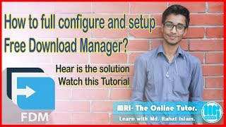 Full Configuration: Free Download Manager (FDM).