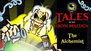 The Tales Of The Iron Maiden THE ALCHEMIST