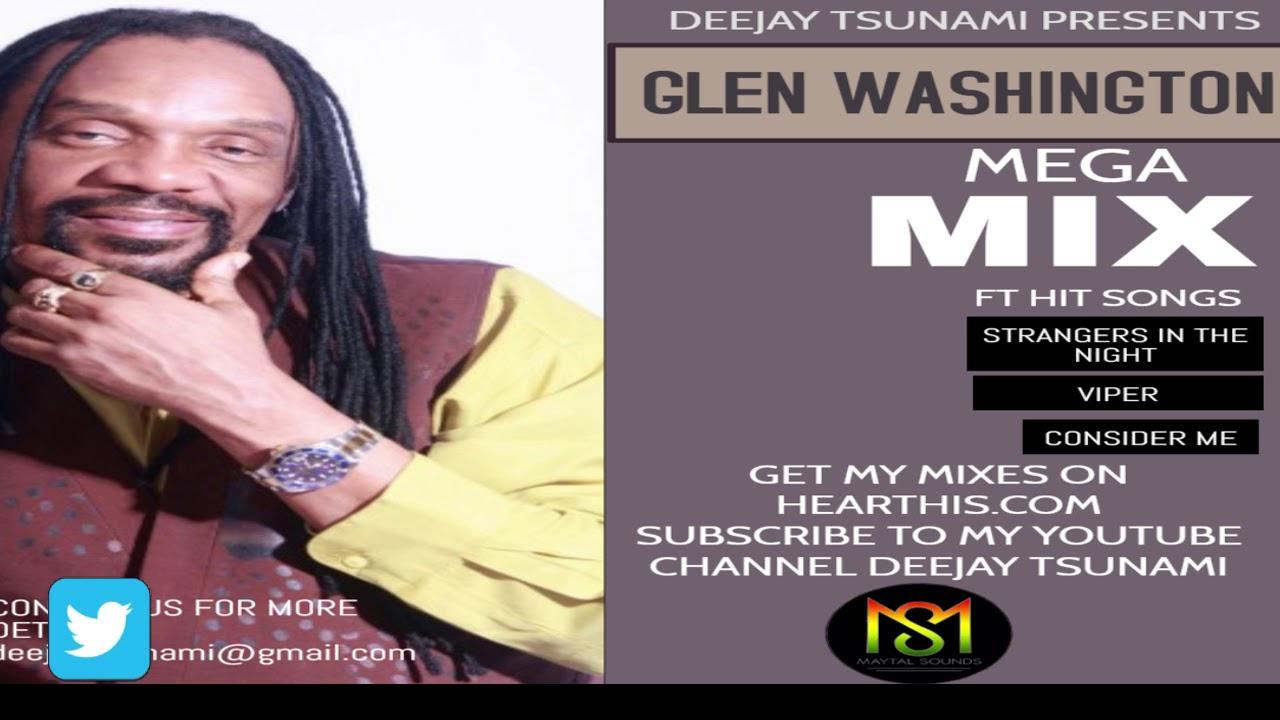 Download GLEN WASHINGTON MEGA MIX BY DEEJAY TSUNAMI MP3