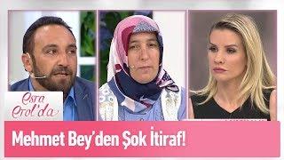 Mehmet Bey'den şok itiraf! - Esra Erol'da 6 Mayıs 2019