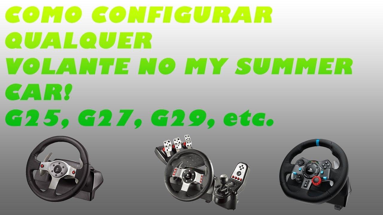 a35c0243ba9 Como configurar volante no My Summer Car - G25, G27, G29 + - YouTube