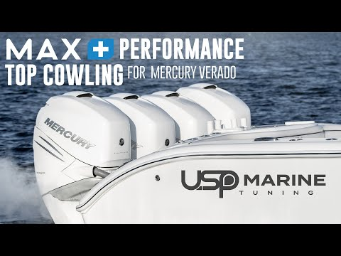 MAX+ Performance Top Cowling For Mercury Verado | Overview