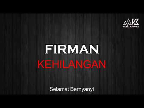 firman---kehilangan-karaoke-(-no-vocal-)-hd-audio