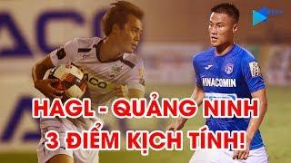Highlights   HAGL - Than Quảng Ninh   Văn Toàn kiến tạo, Châu Ngọc Quang tỏa sáng   NEXT SPORTS