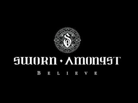 Sworn Amongst - Believe (Official Music Video) Mp3