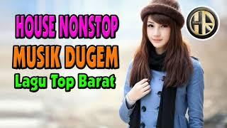 House Musik Dugem Dj Terbaru 2019 | Breakbeat Dugem Nonstop Lagu Top Barat