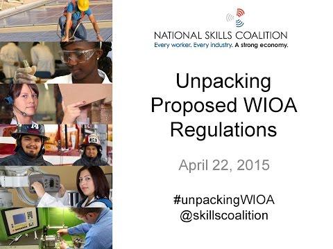 Unpacking Proposed WIOA Regulations