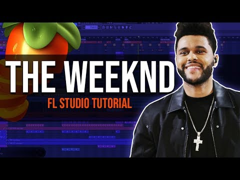 How To Make The Weeknd Type Beats  - FL Studio Tutorial