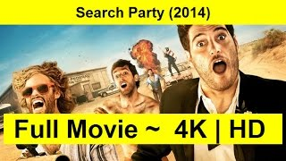 Search Party Full Length