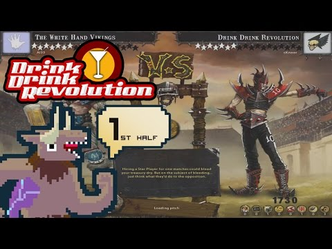 Drink Drink Revolution - Match 19 First Half v. Norse [That game where everything goes right]