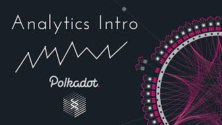 Blockchain Analytics for Polkadot & Substrate with Prometheus & Grafana