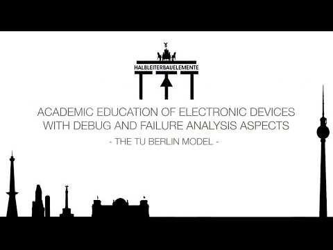 Academic Education of Electronic Devices with Debug and Failure Analysis Aspects – The TUB Model