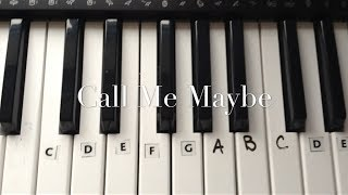 Call Me Maybe by Carly Rae Jepson Keyboard Tutorial EASY - How to Play
