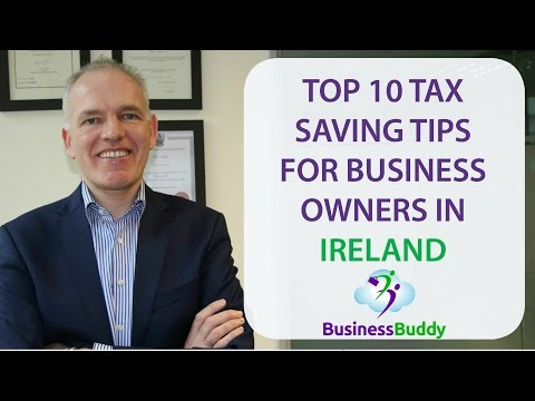 Top ten tax saving tips of 2017 for business owners in Ireland